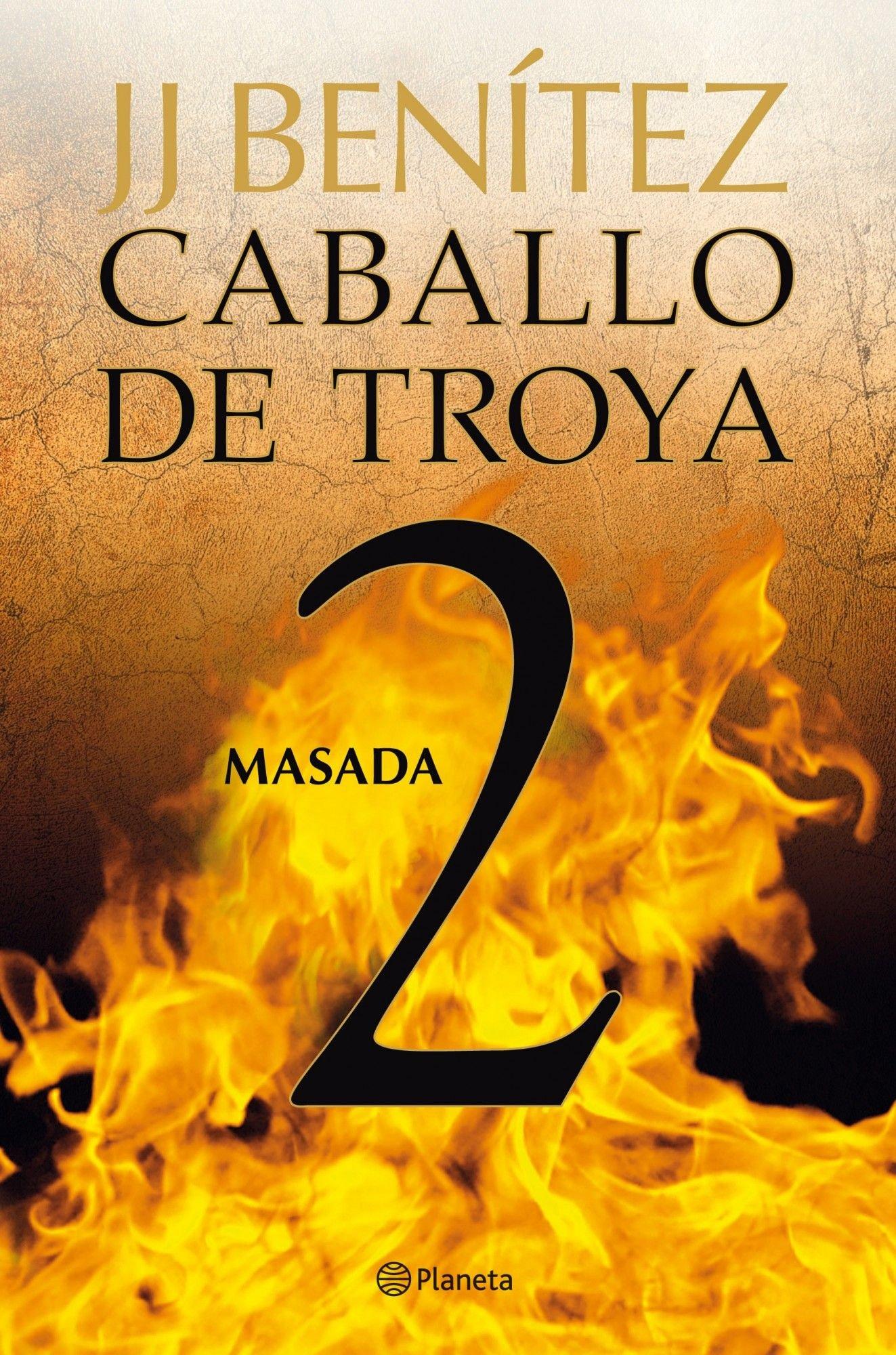Caballo de Troya 02: Masada: J. J. (1946- ) Benítez: Amazon.com.mx: Libros