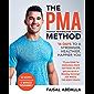 The PMA Method: Stronger, Leaner, Fitter in 14 days.: Stronger, Leaner, Fitter in 14 days.