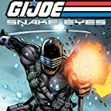 img - for G.I. Joe: Snake Eyes (2011-2013) (Issues) (21 Book Series) book / textbook / text book