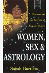 Women, Sex & Astrology Kindle Edition