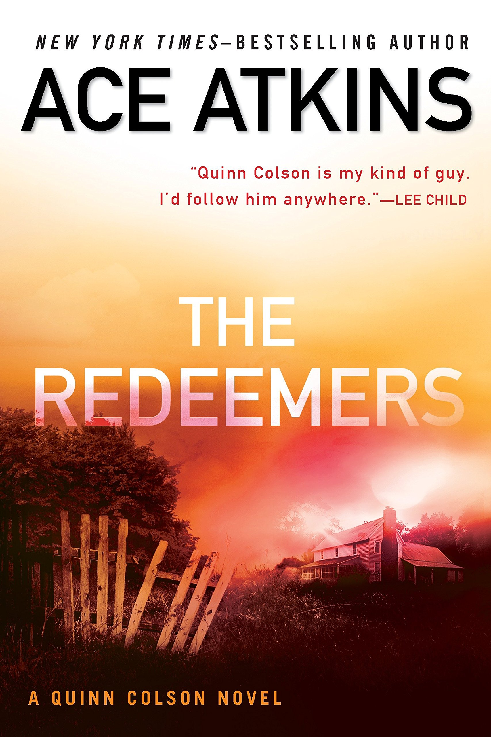 Amazon.com: The Redeemers (A Quinn Colson Novel) (9780425282830): Ace Atkins:  Books
