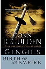 Genghis: Birth of an Empire (Conqueror series Book 1) Kindle Edition