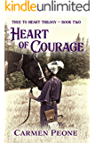 Heart of Courage: True to Heart Trilogy