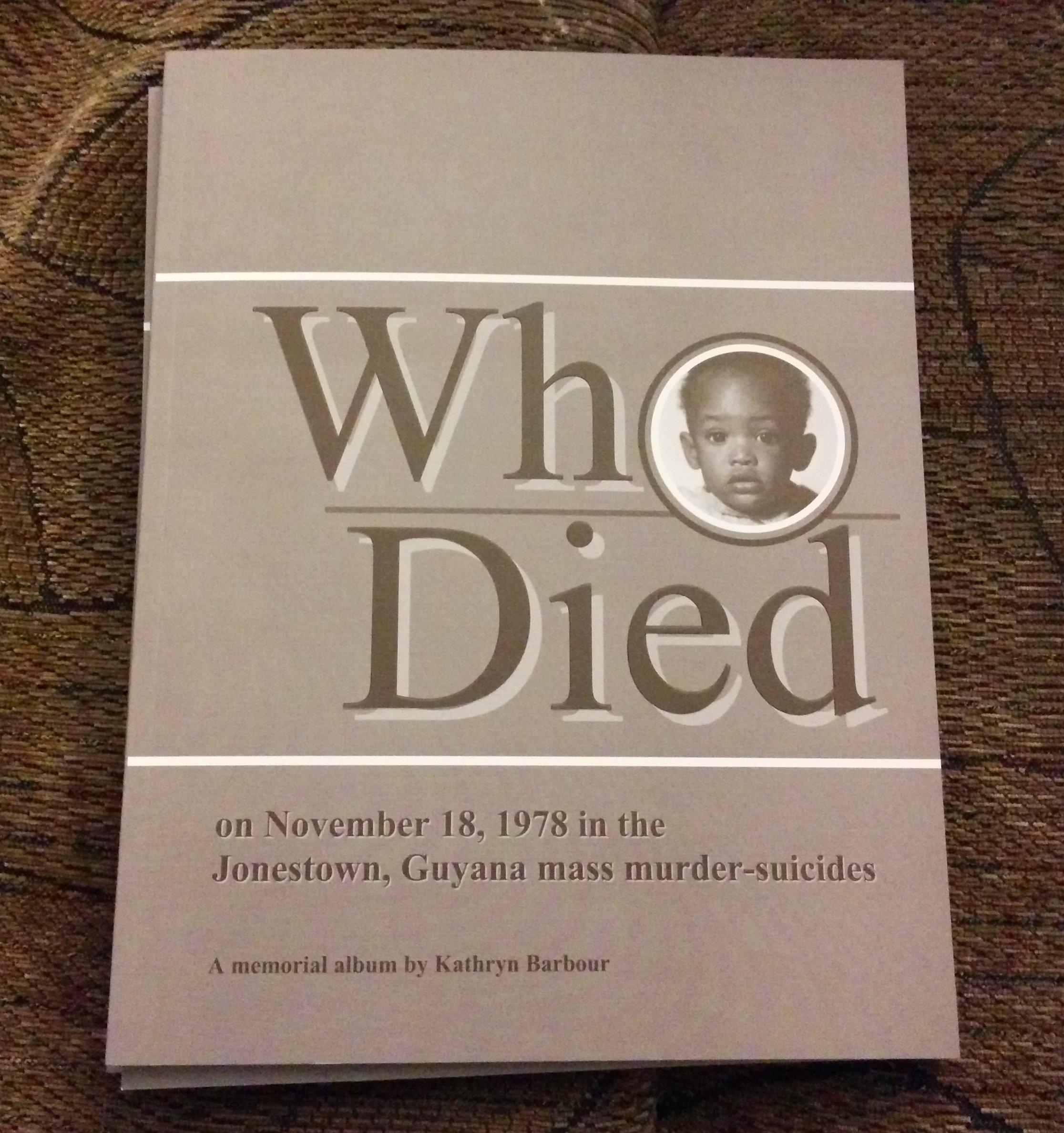 Read Online Who Died on November 18, 1978 in the Jonestown, Guyana mass murder-suicides ebook