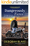 Dangerously Fierce (The Broken Riders Book 3)