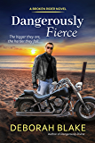 Dangerously Fierce (The Broken Riders Book 3)