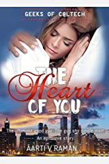The Heart of You: A Family Life Romance (Geeks of Caltech Book 4) Kindle Edition