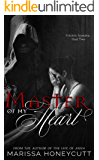 Master of My Heart: A Dark Romance Series (Finding Sabrina Book 2)