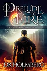 Prelude to Fire: Parts 1 and 2 (The Cloud Warrior Saga Book 0) Kindle Edition