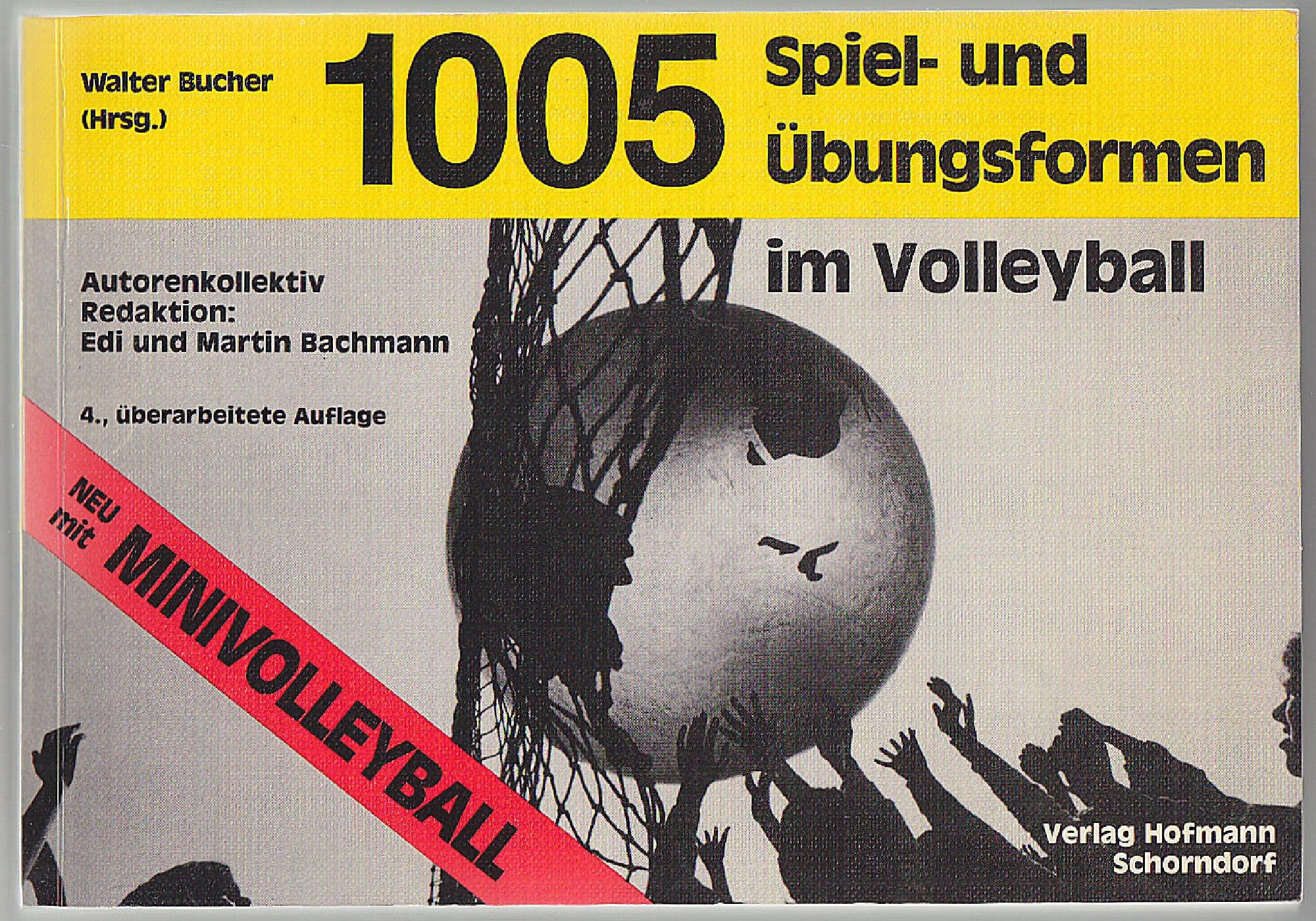 1005 Spiel- und Übungsformen im Volleyball Broschiert Edi Bachmann Martin Bachmann Hofmann 3778062549