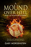 A Mound Over Hell (The Dark Depths Book 1)