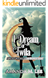 I Dream of Twila: A Wicked Witches of the Midwest Short