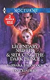 Legendary Shifter & Seducing the Dark Prince: An Anthology
