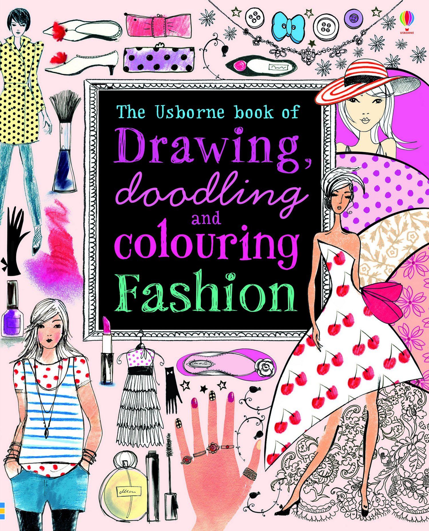 Unusual Coloring Book Wallpaper Tall Coloring Book App Square Bulk Coloring Books Animal Coloring Book Young Animal Coloring Books SoftBig Coloring Books Drawing, Doodling \u0026 Colouring: Fashion (Usborne Drawing, Doodling ..