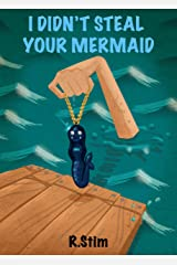 I Didn't Steal Your Mermaid (Frankie Jackson Mystery Book 2) Kindle Edition