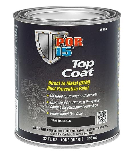 Top Coat Paint >> Por 15 45904 Top Coat Chassis Black Paint 32 Fluid Ounces