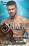 Shade: A Wolf's Hunger Alpha Shifter Romance (English Edition)