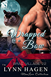 Wrapped in a Bow [Brac Village 22] (Siren Publishing The Lynn Hagen ManLove Collection)