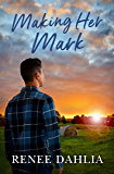 Making Her Mark (Merindah Park, #2) (Merindah Park Series)