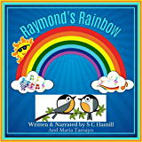 Raymond's Rainbow: Children's Picturebook, Colouring Book (Paperback)  and Audiobook for Early learners.