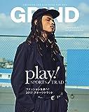 GRIND(グラインド) 2017年 09 月号 (PLAY! SPORTS TRAD ファッションを遊べ! 2017 スポーツトラッド)
