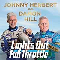 Lights Out, Full Throttle: The Good, the Bad and the Bernie of Formula One