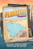 Florida Happens: Tales of Mystery, Mayhem, and Suspense from the Sunshine State