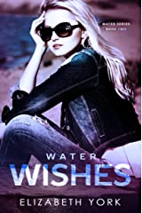 Water Wishes (Water Series Book 2) Kindle Edition