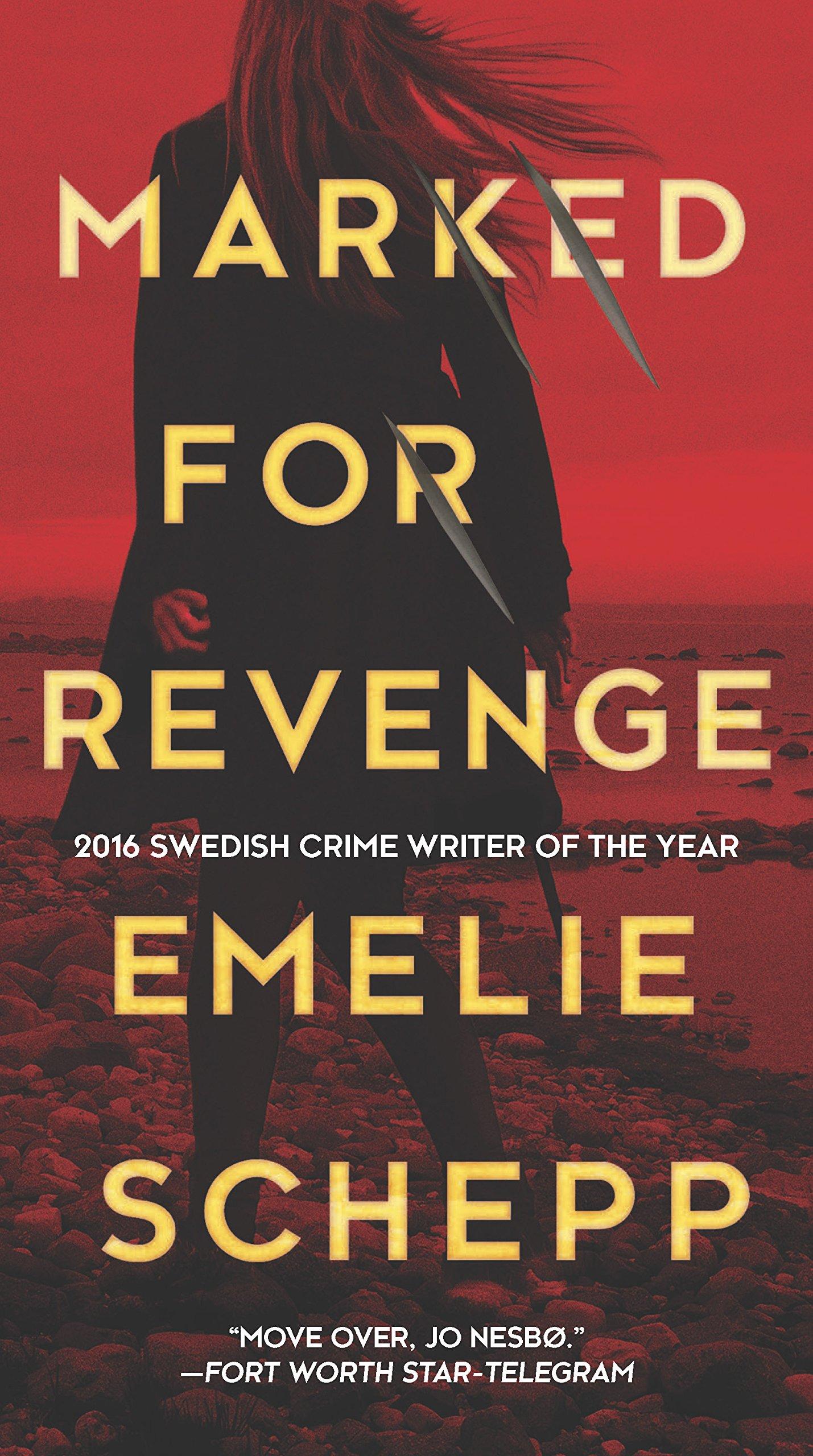 Marked for Revenge: Amazon.es: Emelie Schepp: Libros en ...