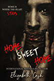 Home Sweet Home (Home Series Book 1)