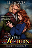 The Return: Highland Soldiers 3