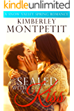 Sealed with a Kiss: A Snow Valley Romance