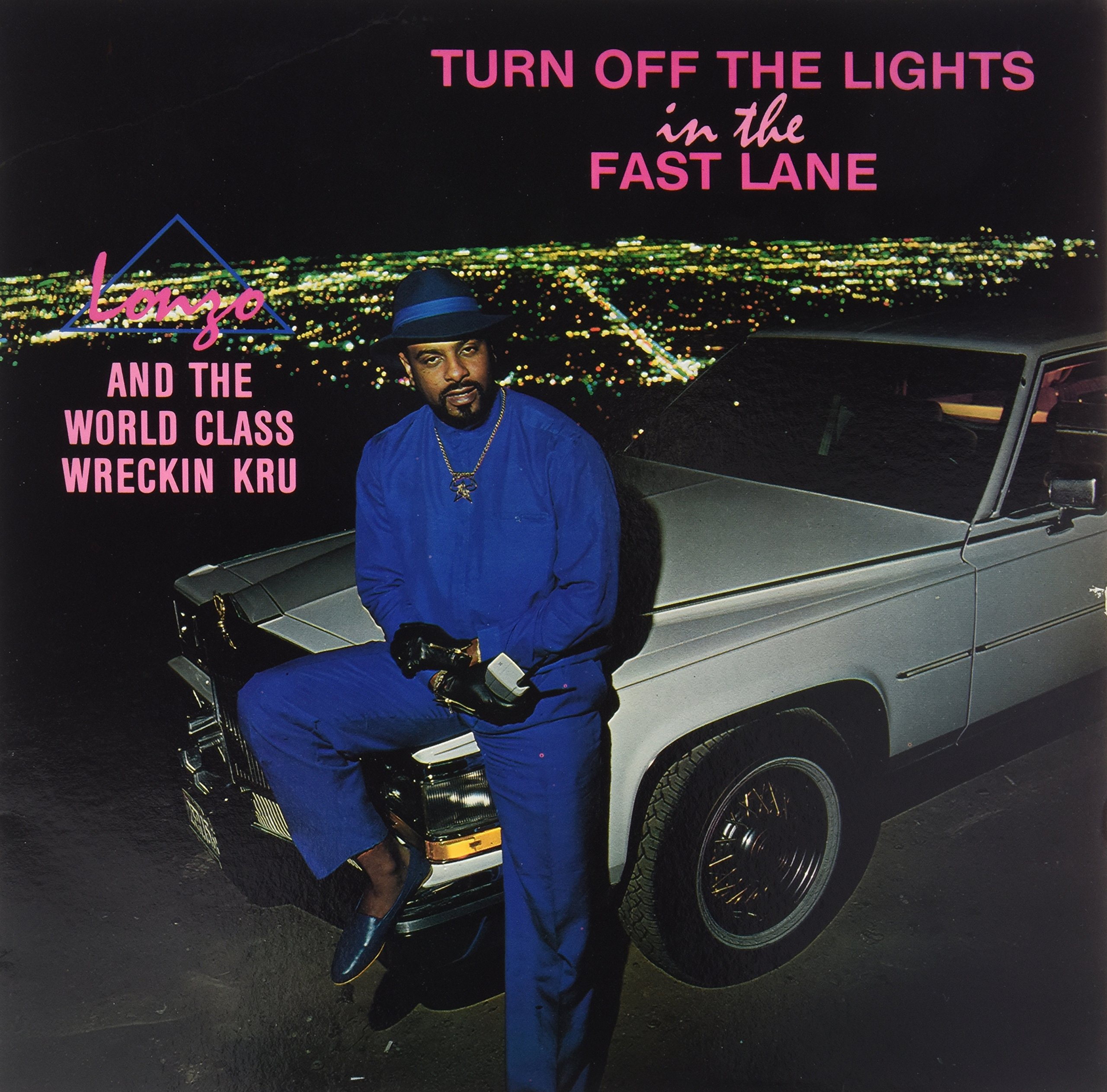 Vinilo : The World Class Wreckin' Cru - Turn Off The Lights In The Fast Lane (LP Vinyl)