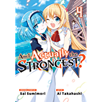 Am I Actually the Strongest? Vol. 4 (English Edition)