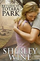 Return To Totara Park Kindle Edition