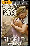 Return To Totara Park