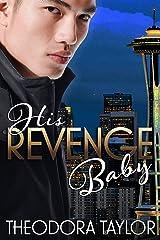 His Revenge Baby: 50 Loving States, Washington Kindle Edition