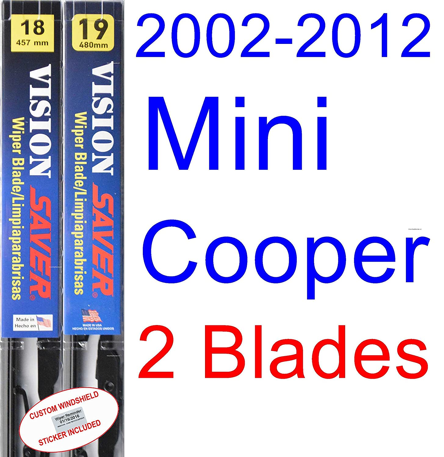 2002-2012 Mini Cooper Replacement Wiper Blade Set/Kit (Set of 2 Blades) (Saver Automotive Products-Vision Saver) (2003,2004,2005,2006,2007,2008,2009,2010 ...