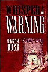 Whisper a Warning