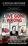 Love Gone Wrong (True Crime Box Set, Notorious USA)