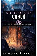 Night of the Chalk (Spies of Dragon and Chalk Book 1) Kindle Edition