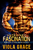 Untrained Fascination (Brace for Humanity Book 1)