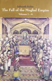 The Fall of the Mughal Empire - Vol. 1-4