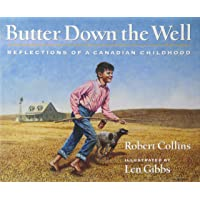Butter Down the Well: Reflections of a Canadian Childhood
