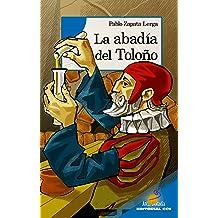 La abadía del Toloño (Arca dorada nº 12) (Spanish Edition) May 21, 2015