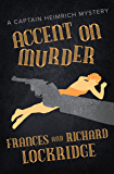 Accent on Murder (The Captain Heimrich Mysteries)