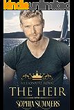 The Heir (Billionaire Royals Book 1)