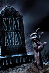 Stay Away Kindle Edition