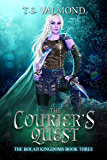 The Courier's Quest: A Young Adult Fantasy Book (The Bolaji Kingdoms Series 3)