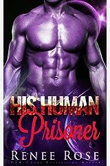 His Human Prisoner: An Alien Warrior Romance (Zandian Masters Book 2) Kindle Edition